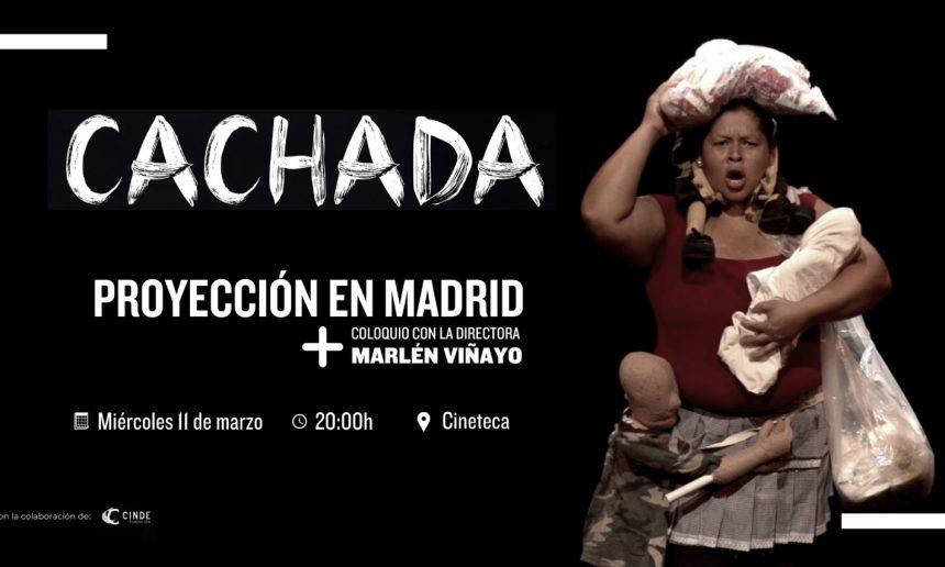 «CACHADA», UNA PELÍCULA DE MARLÉN VIÑAYO, EN MADRID Y BARCELONA